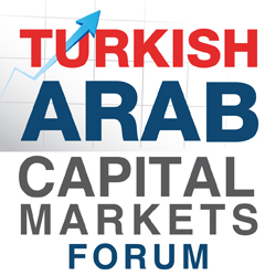 Turkish-Arab Capital Markets Forum